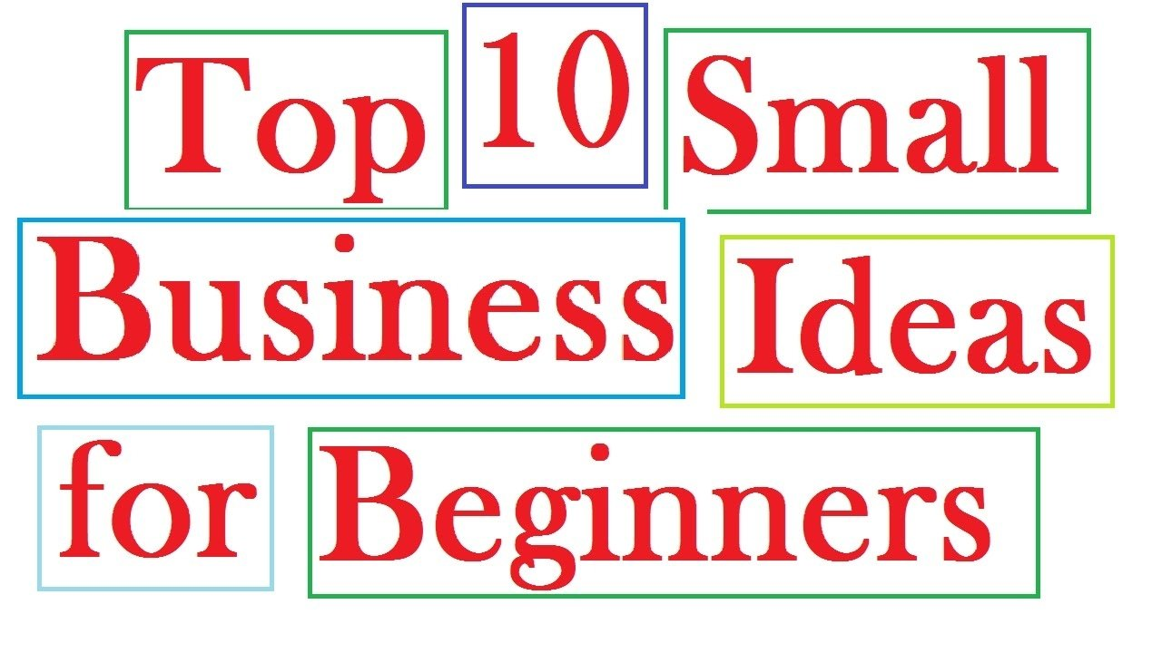 10 Awesome Ideas For A Small Business top 10 small business ideas for beginners youtube 2