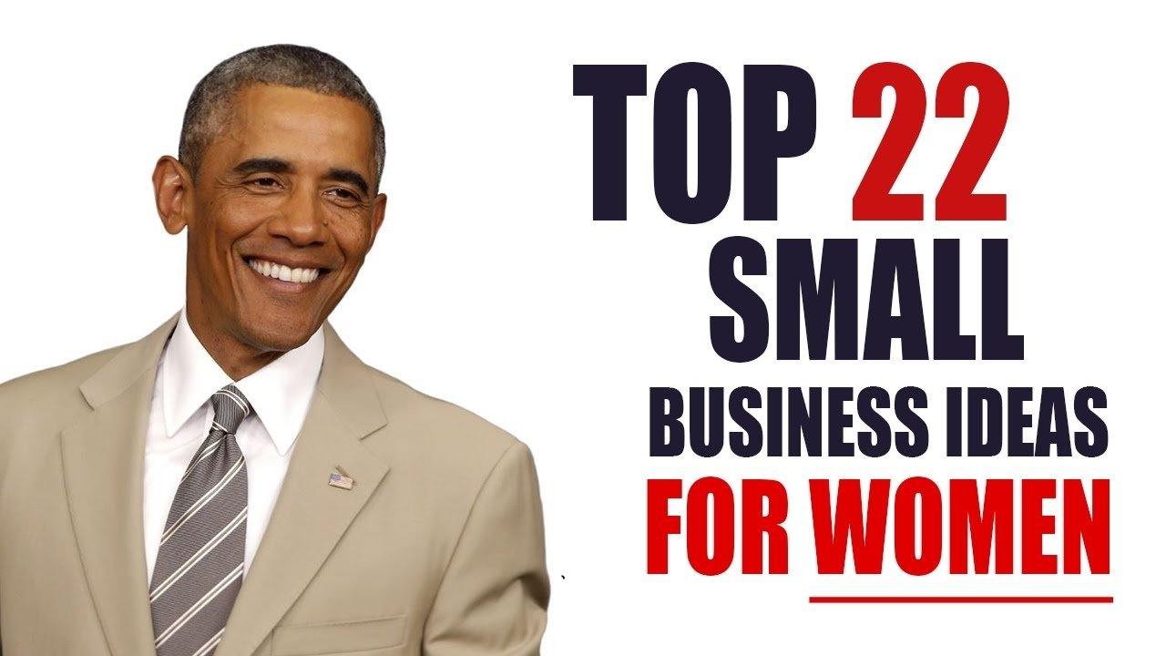 top 22 small business ideas for women with small capital - youtube
