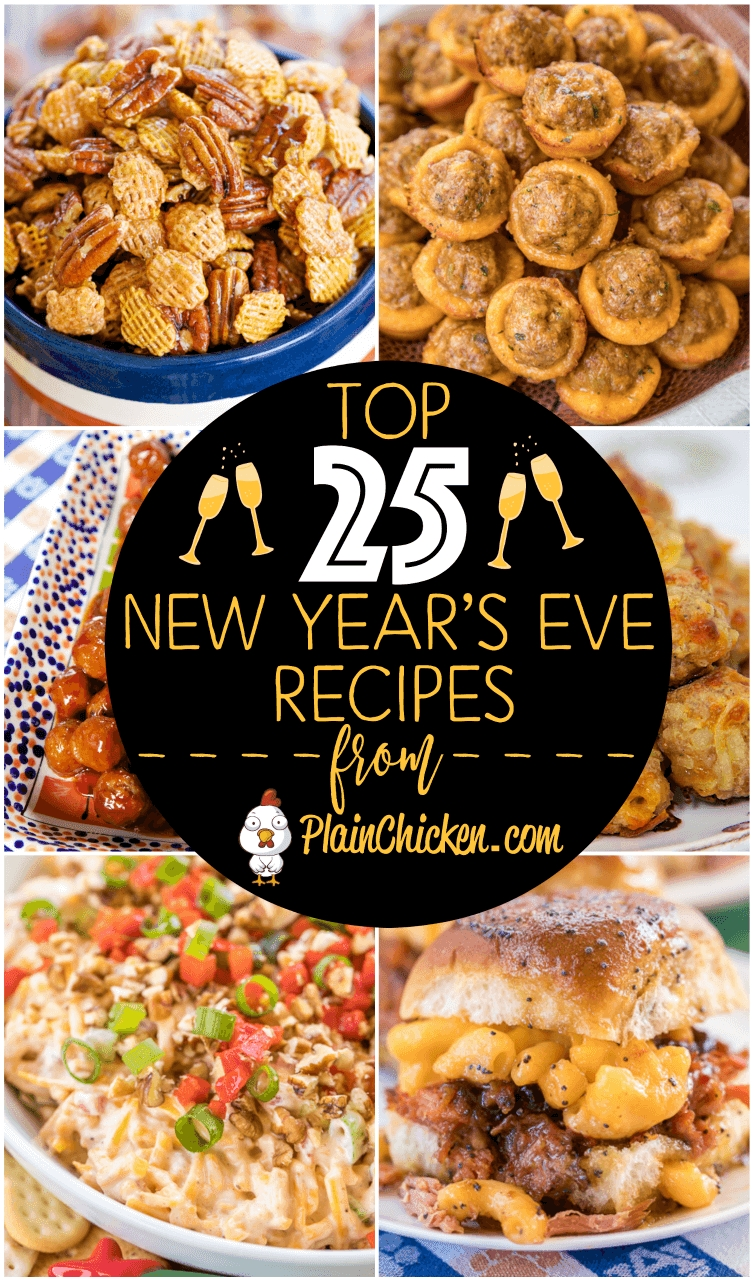 10 Spectacular Food Ideas For New Years Eve Party top 25 new years eve party recipes plain chicken 2 2020