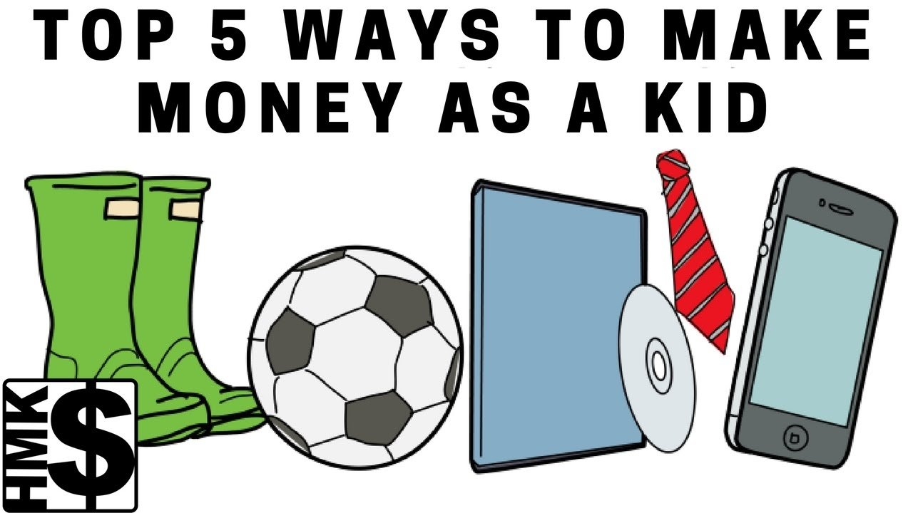 10 Attractive Money Making Ideas For Kids top 5 money making ideas for kids youtube 2021