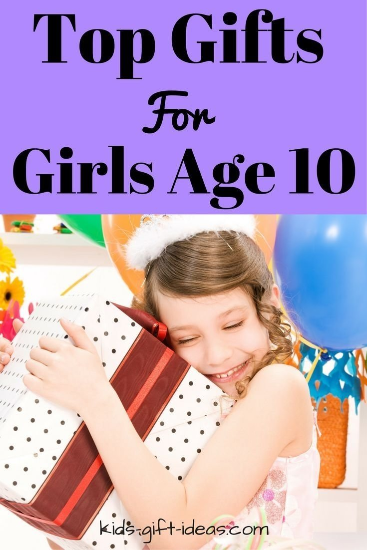 10 Cute Birthday Gift Ideas For 10 Yr Old Girl top gifts for girls age 10 best gift ideas for 2018 christmas 5 2020