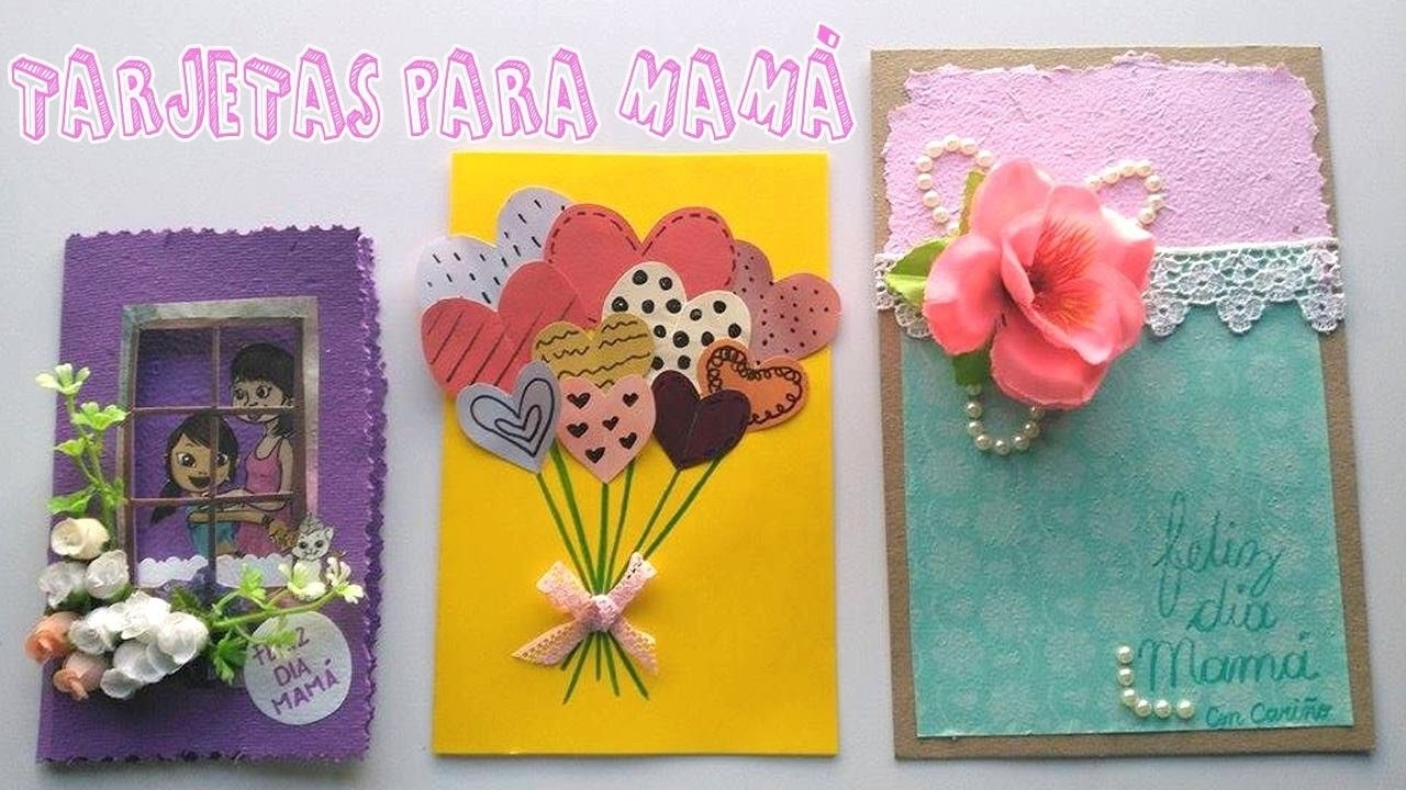10 Trendy Ideas Para El Dia De La Madre tres ideas de tarjetas para dia de la madree29482candy bu youtube 2021