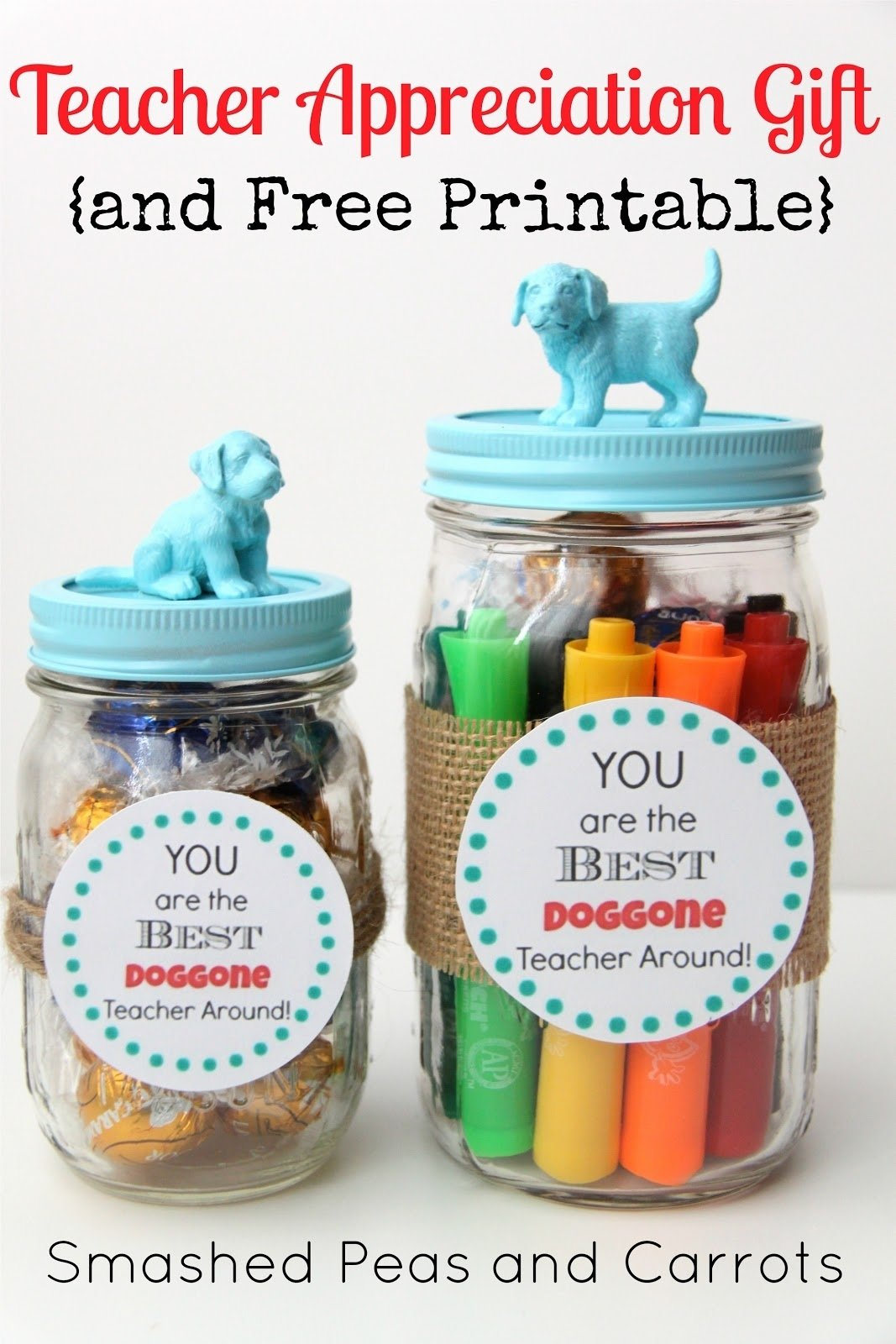 10 Cute Teachers Appreciation Week Gift Ideas tutorial teacher appreciation gift and free printable smashed 2020