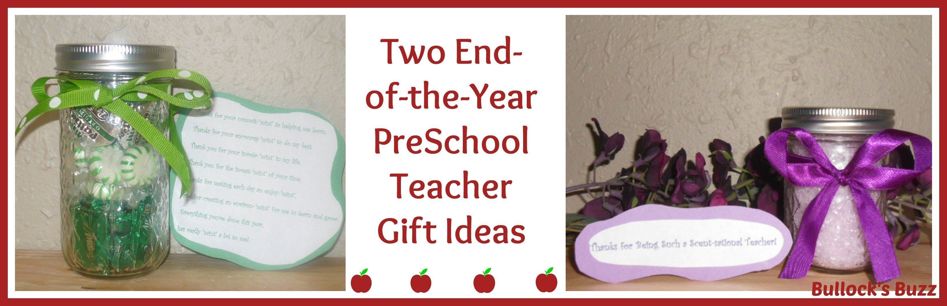 two end-of-the-year preschool teacher gift ideas