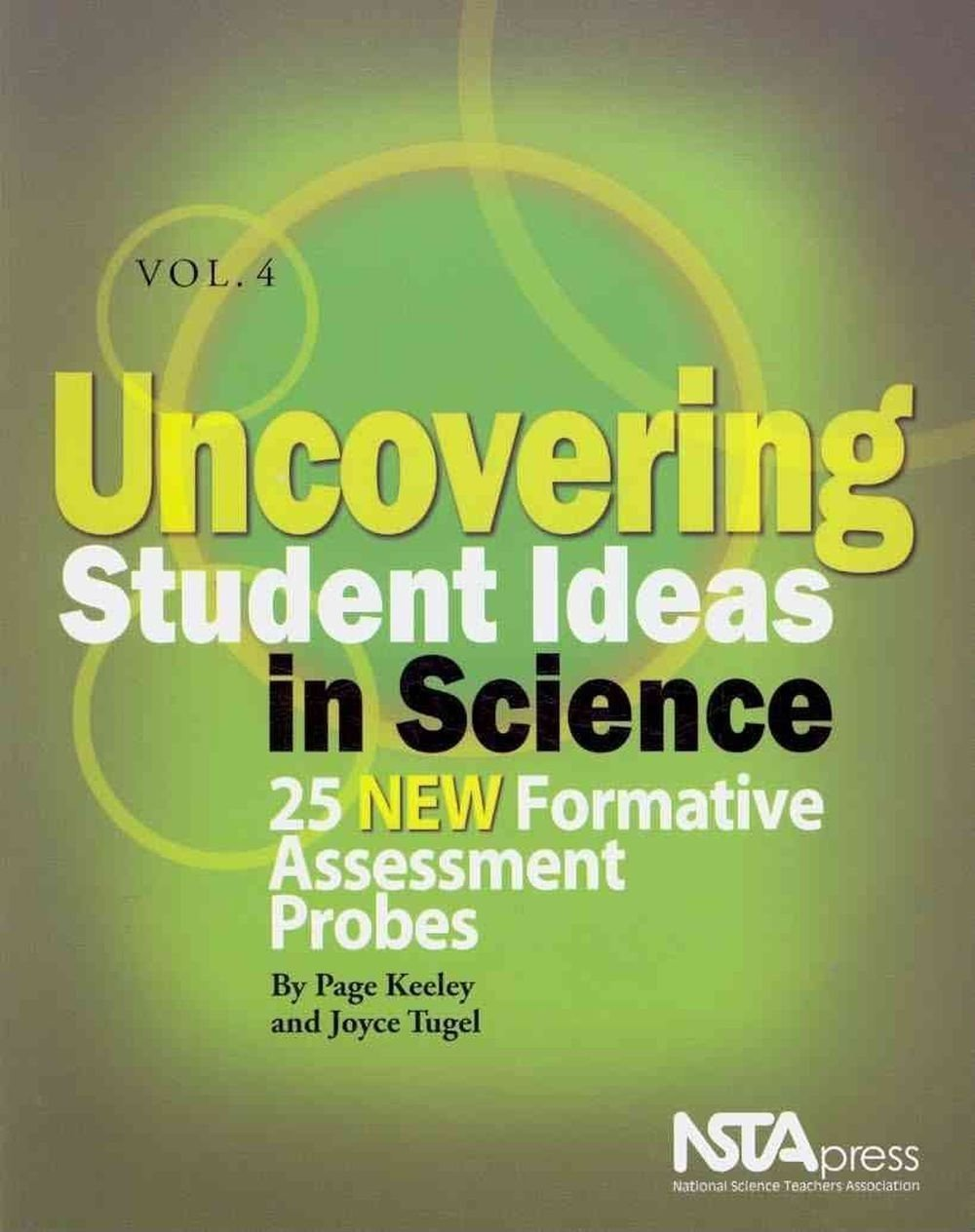 uncovering student ideas in science, vol. 4: 25 new formative
