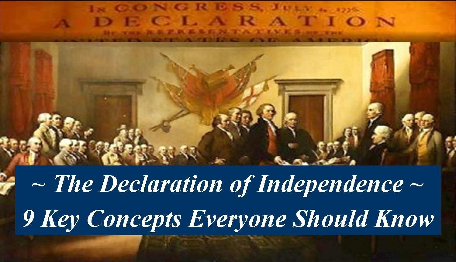 10 Lovable Main Idea Of Declaration Of Independence understanding the declaration of independence 9 key concepts 4 2020