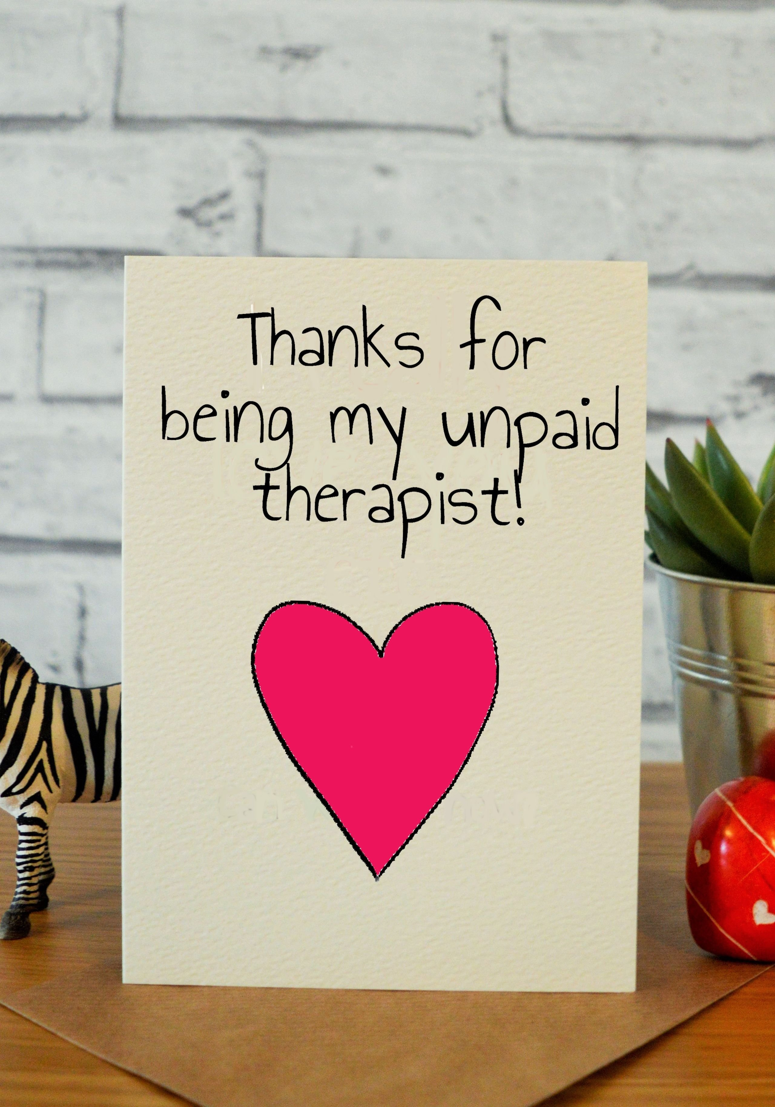unpaid therapist | friend birthday card, friend birthday and funny