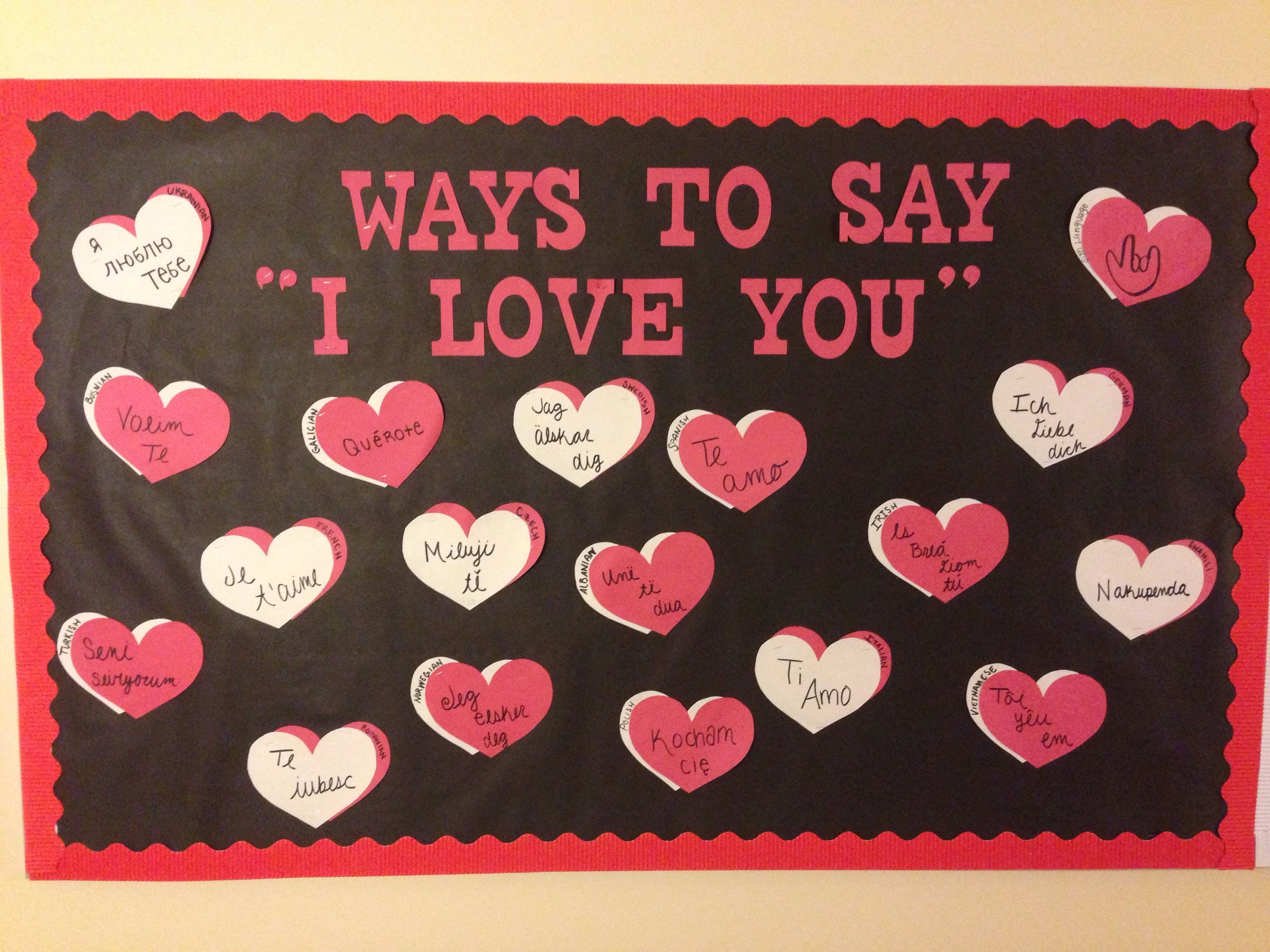 10 Pretty Valentine Bulletin Board Ideas Teachers valentines bulletin board i love you in different languages