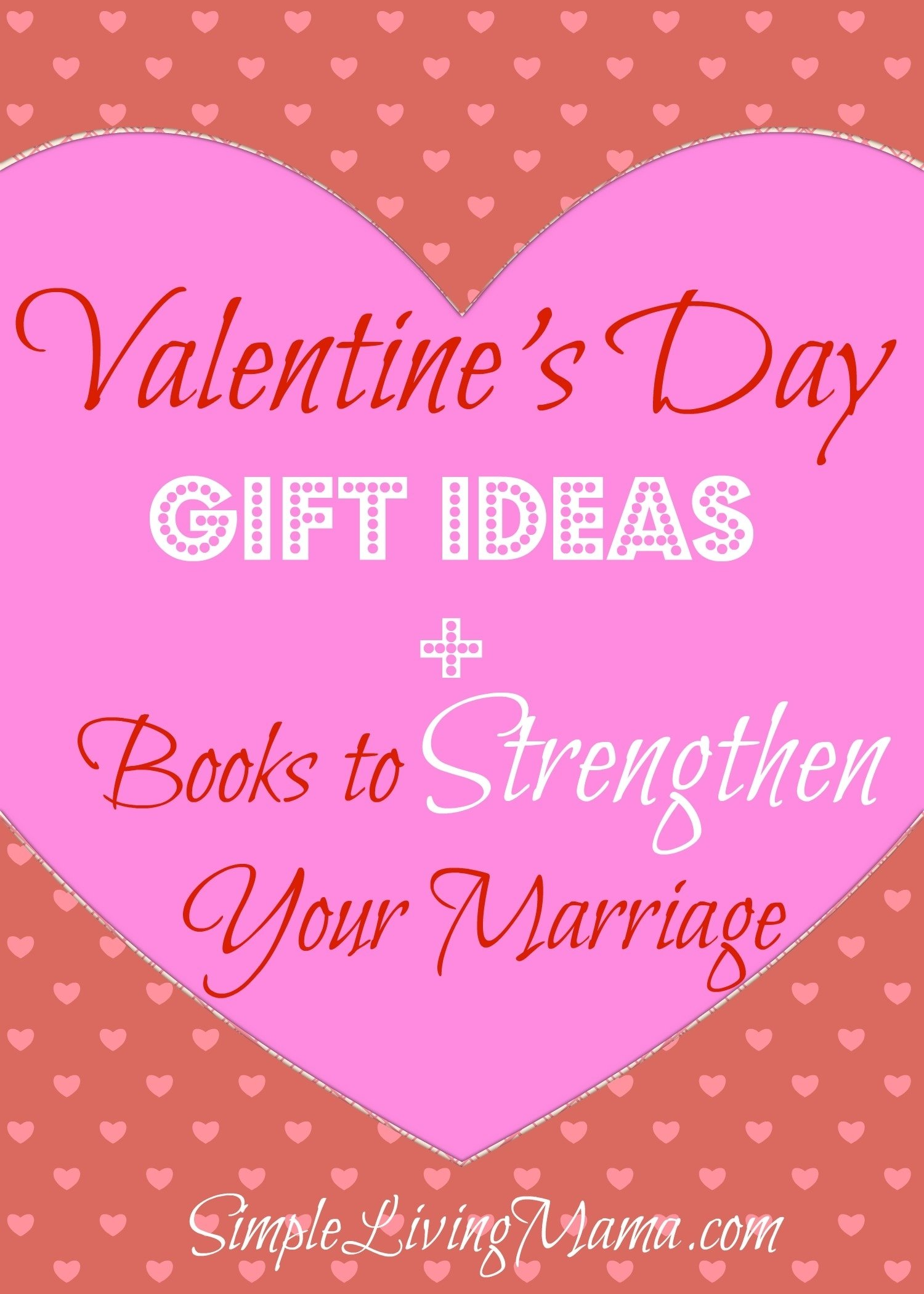 10 Stunning Valentine Day Gift Ideas For Husband valentines day gift ideas books to strengthen your marriage 2021