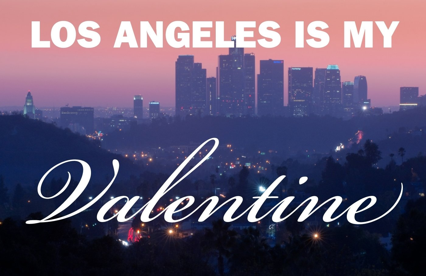 10 Awesome Great Date Ideas In Los Angeles valentines day ideas in l a from romantic dinners to dates 3