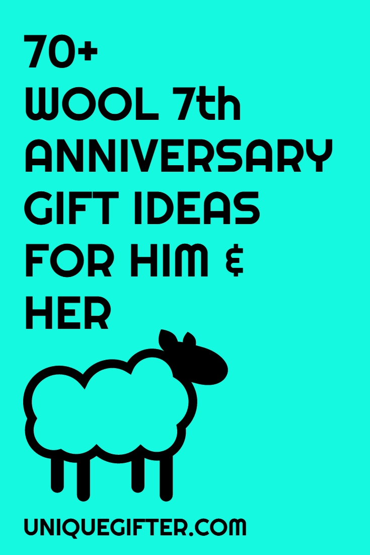 10 Attractive 7 Year Wedding Anniversary Gift Ideas For Him