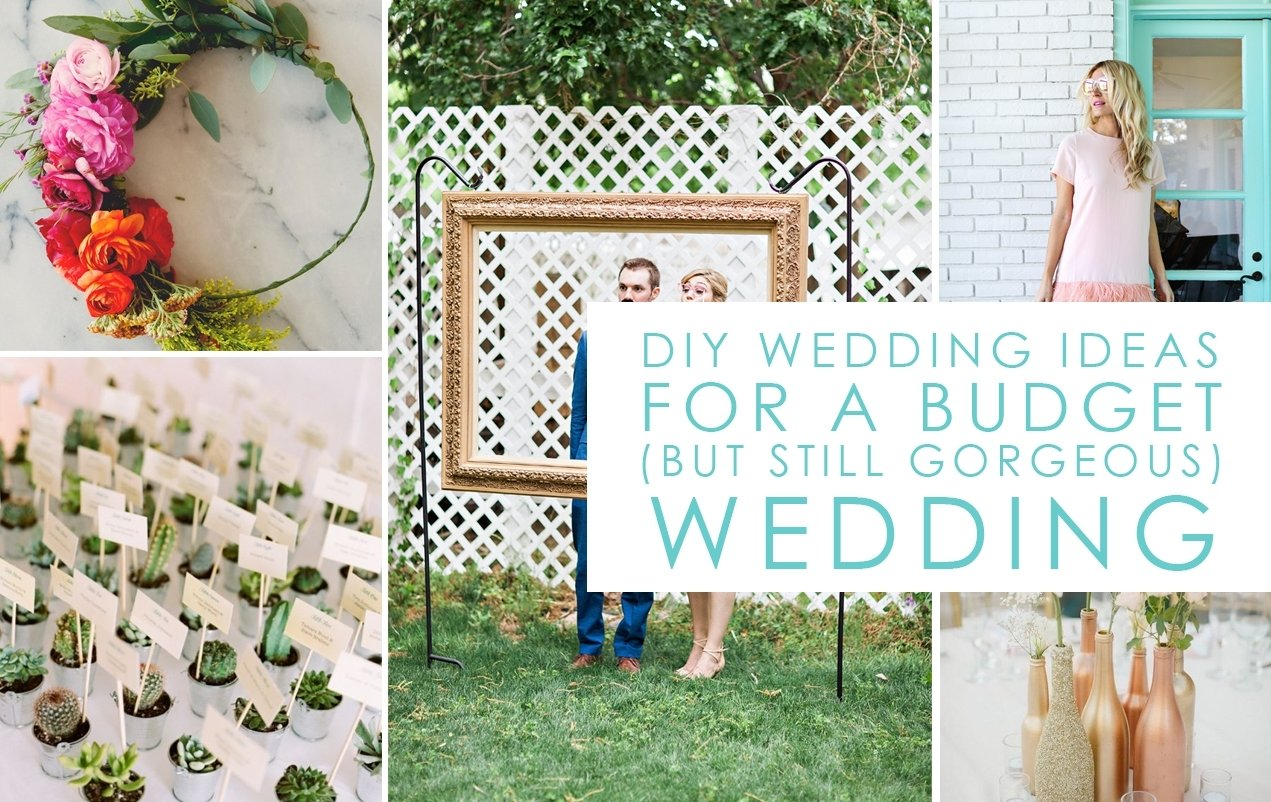 10 Most Recommended Diy Wedding Ideas On A Budget wedding resource 2020
