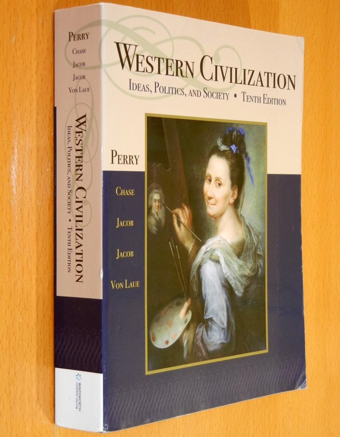 western civilization: ideas, politics, and society (tenth edition