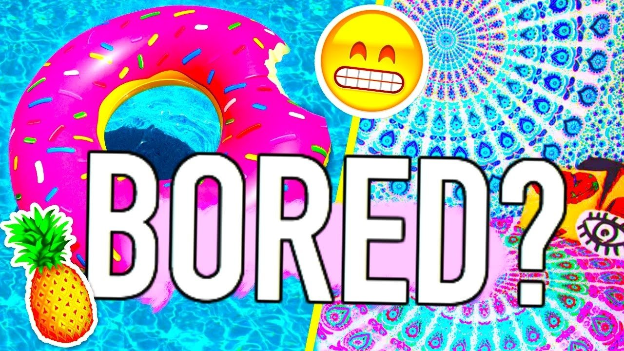10 Elegant Ideas To Do When Bored what to do when youre bored diy ideas youtube 1 2020