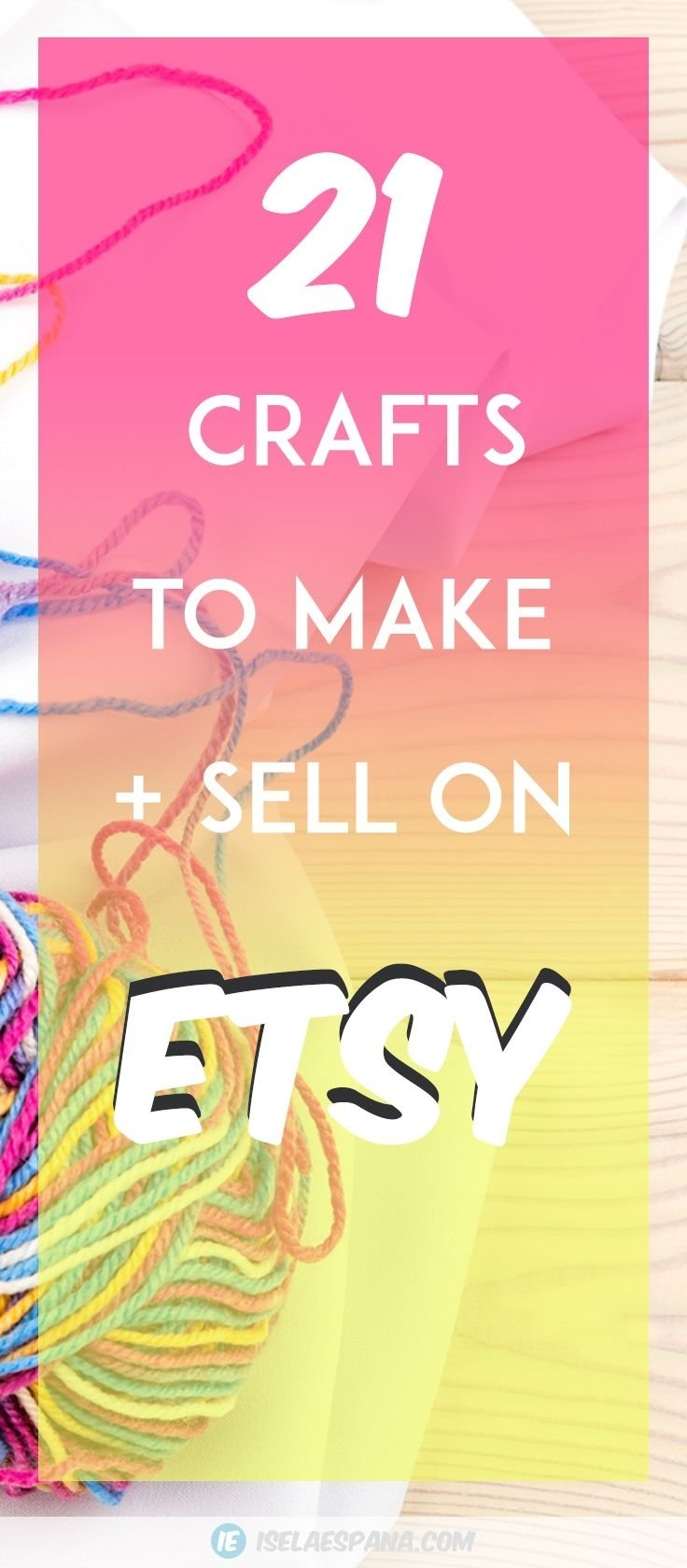 10 Attractive Ideas To Make Money From Home what to sell on etsy 21 crafts to make and sell from home 21st 2