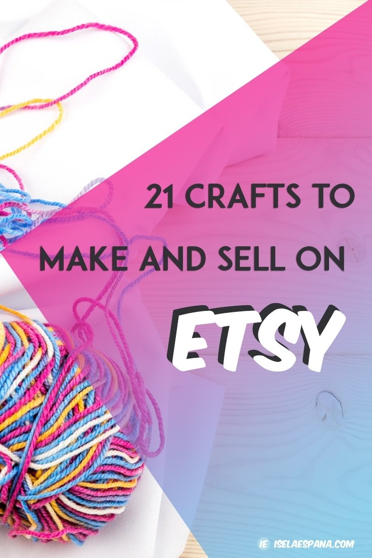 10 Perfect Ideas To Sell On Etsy what to sell on etsy 21 crafts to make and sell from home 2020