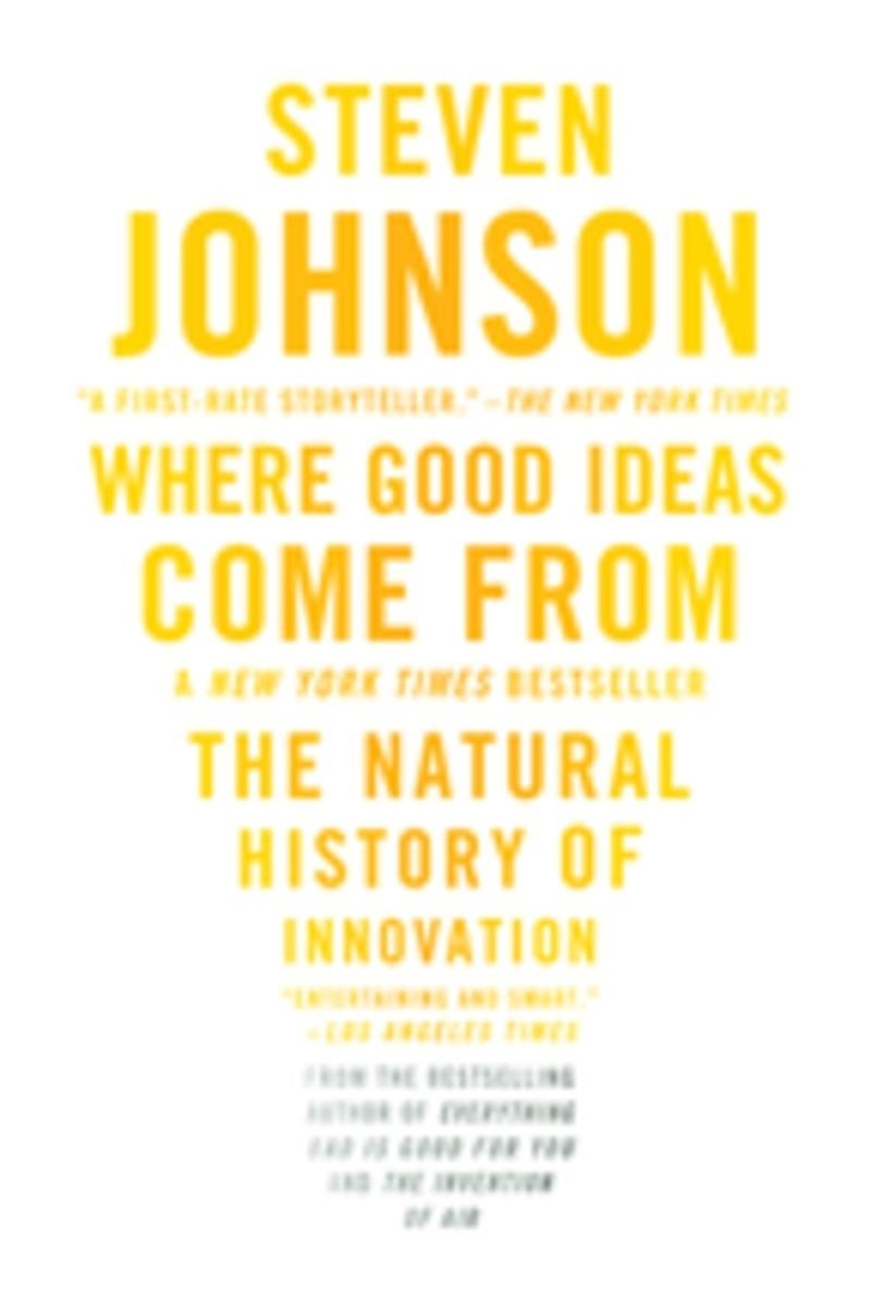 10 Lovable Where Good Ideas Come From Steven Johnson where good ideas come from ebooksteven johnson 9781101444207 2020