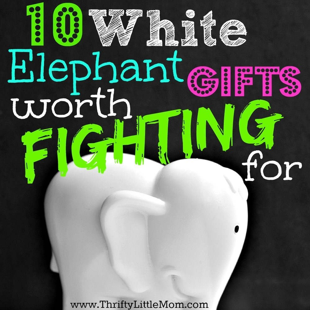 10 Attractive Top White Elephant Gift Ideas white elephant gifts worth fighting for thrifty little mom 2020