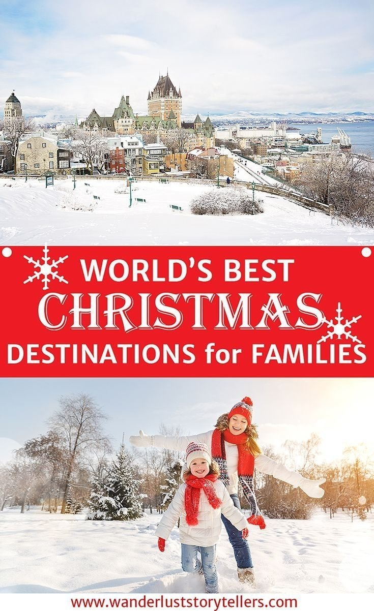10 Ideal Christmas Vacation Ideas For Families worlds top 10 best christmas vacations for families vacation list 2020