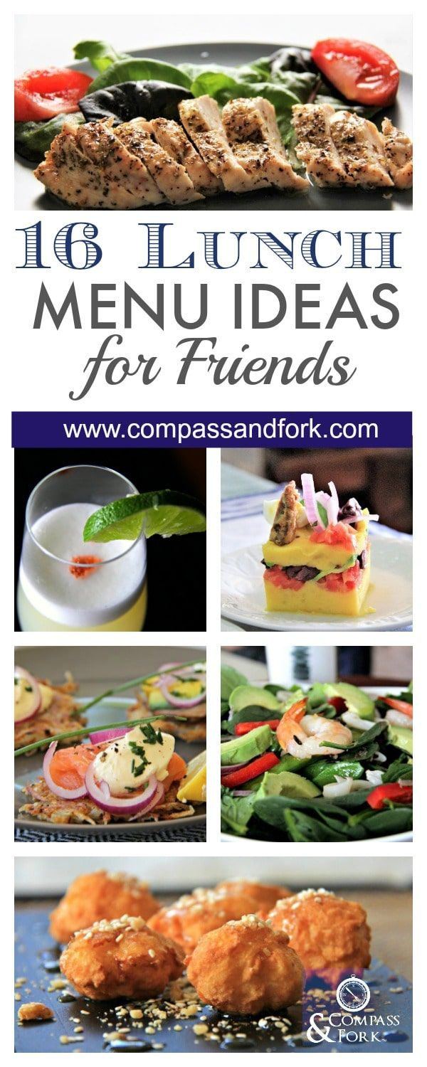 you need to know these 16 lunch menu ideas for friends | food