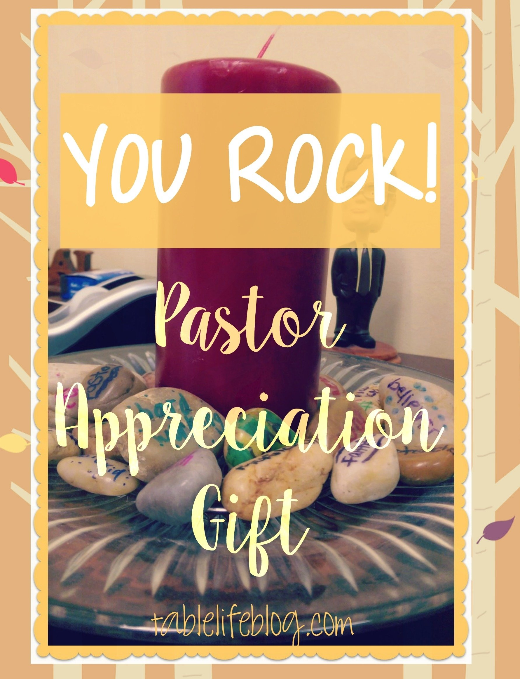 10 Stylish Ideas For Pastor Appreciation Month you rock pastor appreciation gift tablelifeblog 1 2020