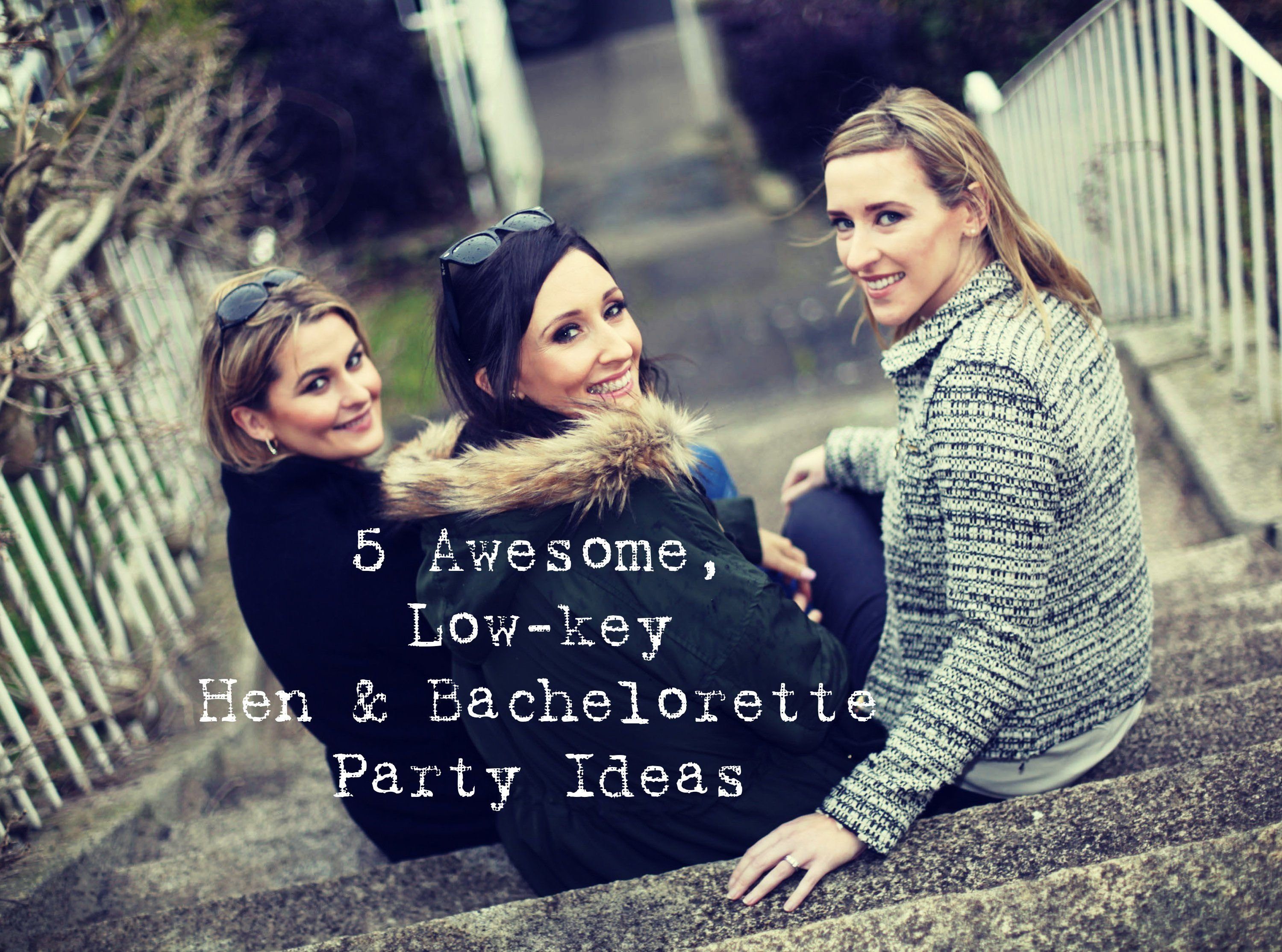 10 Gorgeous Low Key Bachelorette Party Ideas youll find the perfect idea here for the bride to be who wants a 2021